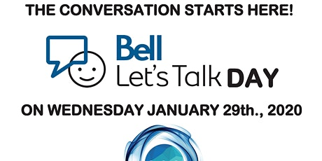 Bell Let's Talk Day - The Conversation Starts Here - OPEN HOUSE tickets