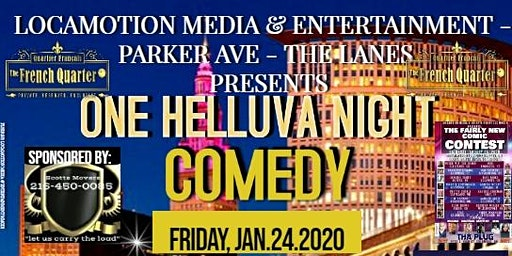 ONE HELLUVA NIGHT COMEDY SHOW & PRE-CONTEST PARTY W/PERFORMANCES