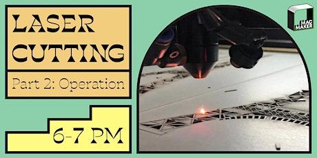 Learn Laser Cutting: Part II tickets