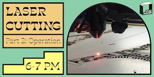 Learn Laser Cutting: Part II