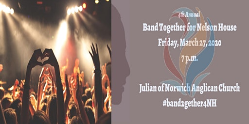 Band Together for Nelson House (4th Annual)