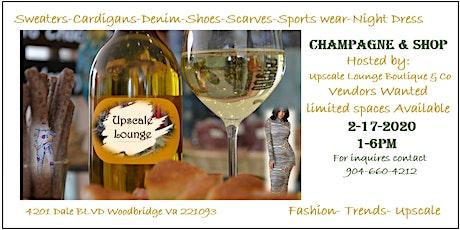 Champagne & Shop Upscale  POP-UP Fashion Shop tickets