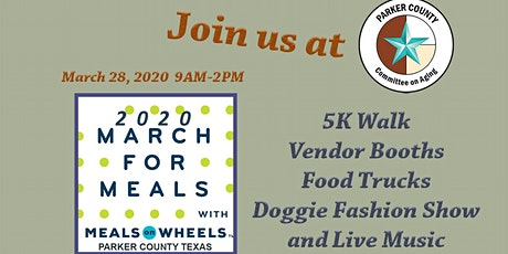 2020 PARKER COUNTY MARCH FOR MEALS 5K WALK &  COMMUNITY EVENT tickets