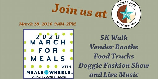 2020 PARKER COUNTY MARCH FOR MEALS 5K WALK &  COMMUNITY EVENT