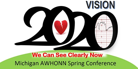 Michigan AWHONN Spring Conference 2020 tickets