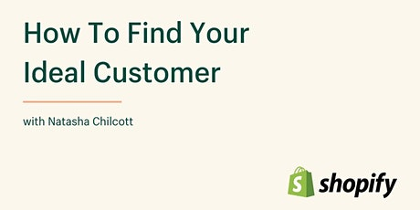 How To Find Your Ideal Customer tickets