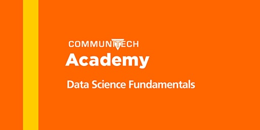 Communitech Academy: Data Science Fundamentals - Spring 2020