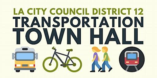 LA City Council District 12 Transportation Town Hall