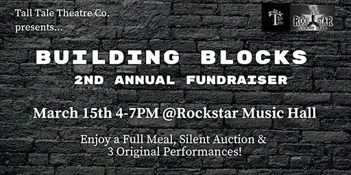 Building Blocks 2nd Annual Fundraiser