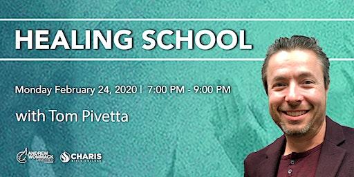 Healing School Toronto with Tom Pivetta