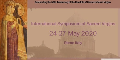 Rome 2020 International Symposium of Sacred Virgins tickets