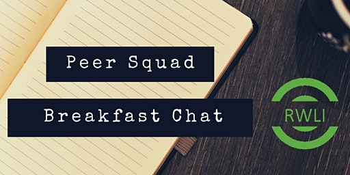 RWLI Peer Squad Breakfast Chat: Preparing for Your Annual Review