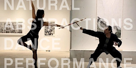 """Natural Abstractions"" Immersive Dance/Visual Art Performance tickets"