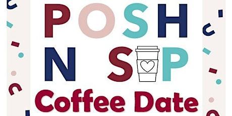 Poshmark Monthly Coffee Date - Posh N Sip Westminster, Colorado tickets