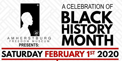 """Amherstburg Freedom Museum Presents """"A Celebration of Black History Month"""""""