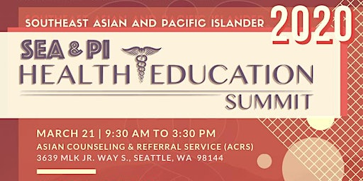 Southeast Asian and Pacific Islander Health Education Summit 2020