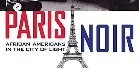 Paris Noir : An Exuberant Journey Through African American Achievements billets