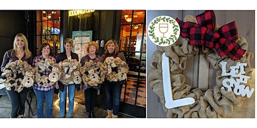 Let It Snow Wine & Wreaths at Newport Flipdaddy's