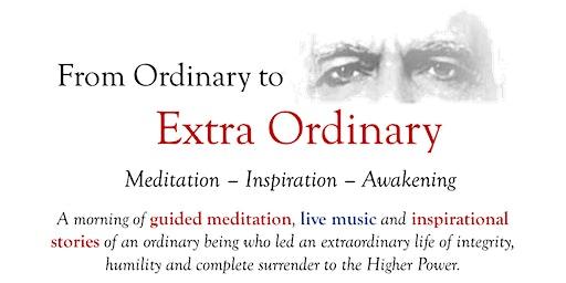 From Ordinary to Extra Ordinary