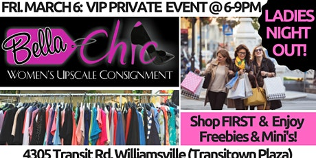 BELLA CHIC! Buffalo's Exclusive VIP Consignment Pop Up & Ladies Night Out tickets