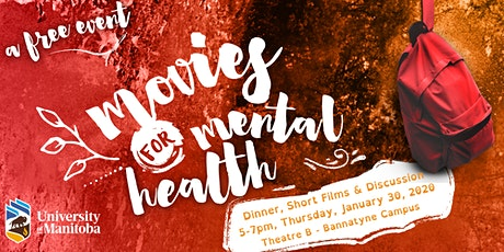 Movies for Mental Health @ the University of Manitoba, Bannatyne Campus tickets