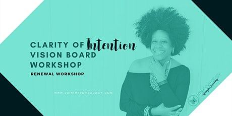 Clarity of Intention  Vision Board Workshop tickets