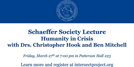 Humanity in Crisis: A Schaeffer Society Lecture tickets