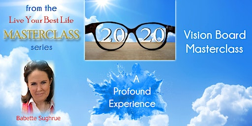 2020 Vision Board A Profound Experience