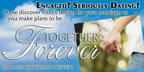 Together Forever // Marriage Prep Workshop // Q&A Preview tickets