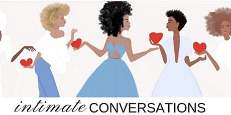 Intimate Conversations - A Galantine's Day Dinner tickets