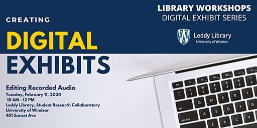 Digital Exhibits Workshop #3: Editing Recorded Audio with Audacity