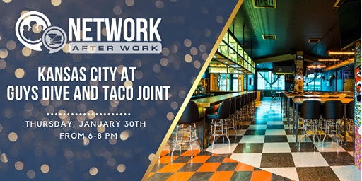 Network After Work Kansas City at Guys Dive and Taco Joint