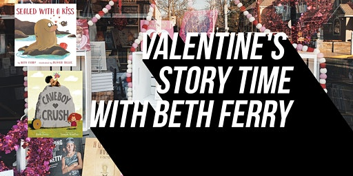 Valentine's Story Time with Beth Ferry!
