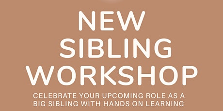 New sibling workshop tickets