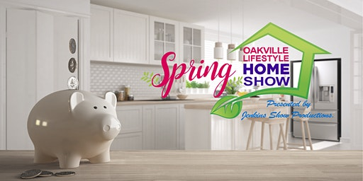 Oakville Lifestyle Spring Home Show