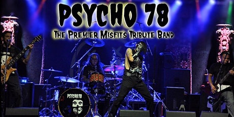 Psycho 78-A Tribute To The Misfits w/ Dogs and Diamonds $8 tickets