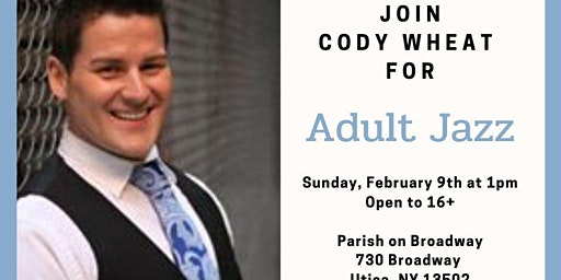 Adult Jazz with Cody Wheat