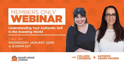 Members ONLY Call – Understanding Your Authentic Self in the Investing World