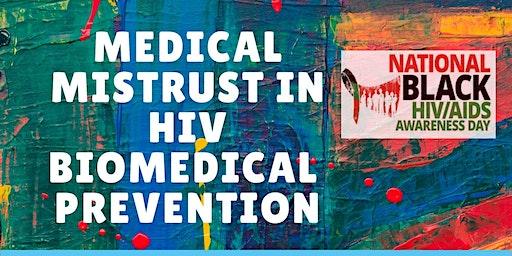 Medical Mistrust in HIV Biomedical Prevention