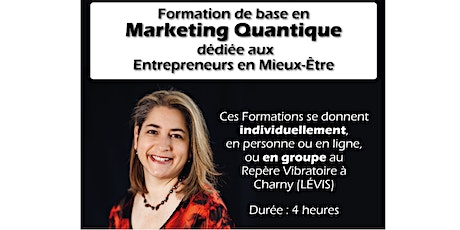 Formation de Base en Marketing Quantique par Chantale Beaumont billets