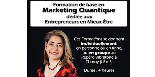 Formation de Base en Marketing Quantique par Chantale Beaumont