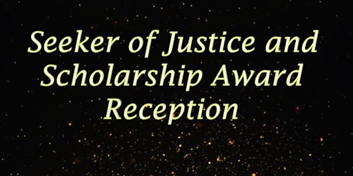 BBA Seeker of Justice Awards and Scholarship Reception