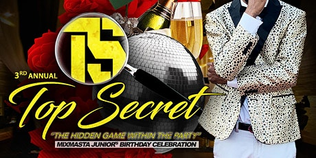 "MixMasta Junior's B-Day Bash | Top Secret ""The Hidden Game Within The Party tickets"
