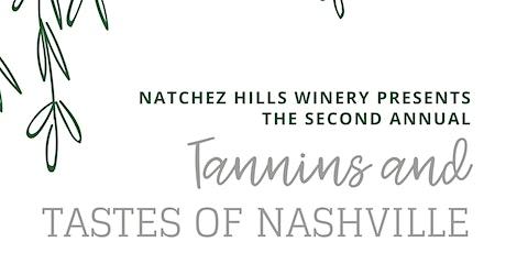 Tannins & Tastes of Nashville at Natchez Hills Winery at the Market tickets
