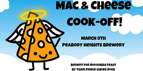 2020 Mac & Cheese Cook-Off to Benefit Moveable Feast tickets