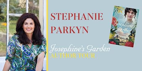 Josephine's Garden by Stephanie Parkyn tickets