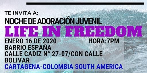 Life in Freedom 2020/ Noche de adoración juvenil.