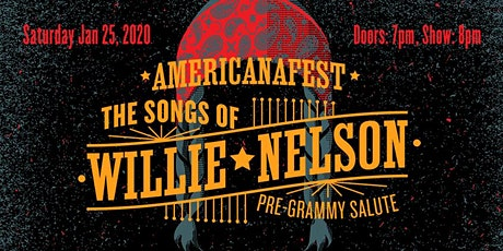 AMERICANAFEST's : The Songs of Willie Nelson Pre-Grammy Salute tickets