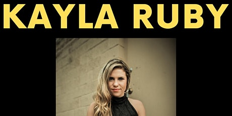 Kayla Ruby tickets