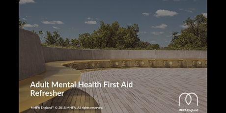 Adult MHFA Refresher Course (Online Webinar) tickets